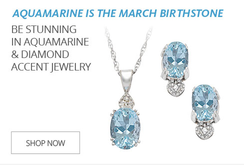 Aquamarine is the March Birthstone Be Stunning in Aquamrine & Diamond Accent Jewelry