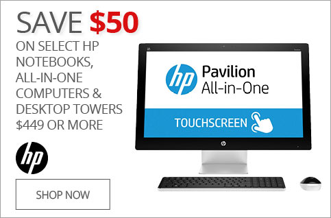 SAVE $50 on Select HP Notebooks, All-In-One Computers & Desktop Towers $449 or More