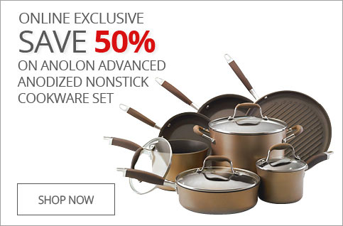 ONLINE EXCLUSIVE SAVE 50% on Anolon Advanced Anodized Nonstick Cookware Set