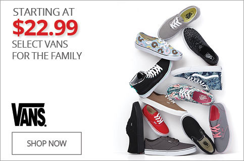 Starting At $22.99 on Select VANS for the Family