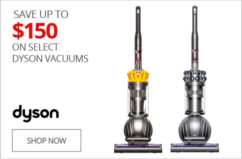 SAVE UP TO $150 on Select Dyson Vacuums