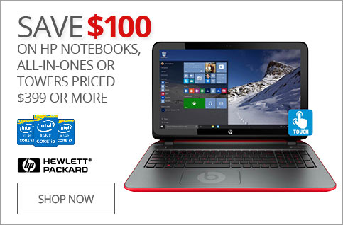 SAVE $100 on HP Notebooks, All-In-Ones or Towers Proced $399 or More