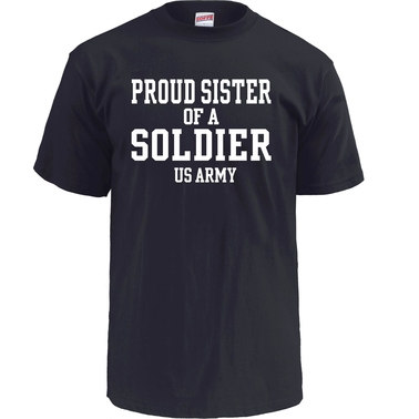 Soffe Proud Sister of a Soldier Tee