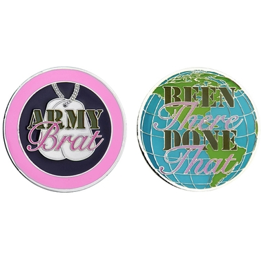 Challenge Coin Army Brat Been There Coin