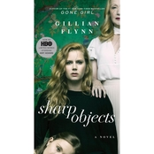 Sharp Objects: Movie Tie In Edition