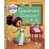 Nella the Princess Knight: Classroom Surprise!