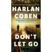 Don't Let Go: A Novel