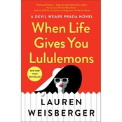 When Life Gives You Lululemons (Hardcover)