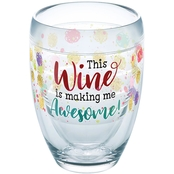 Tervis Tumbler Wine Making Me Awesome Wine Glasses 9 oz.