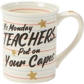 Our Name is Mud Teachers Put on Your Capes Mug