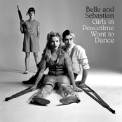 Girls in Peacetime Want to Dance, Belle and Sebastian (Vinyl Double LP)