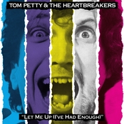 Let Me Up (I've Had Enough), Tom Petty and the Heartbreakers (180 Gram Vinyl LP)