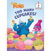 DreamWorks Trolls: Too Many Cupcakes!