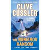 The Romanov Ransom: A Sam and Remi Fargo Adventure