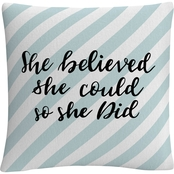 Trademark Fine Art She Believed She Could Blue Decorative Throw Pillow