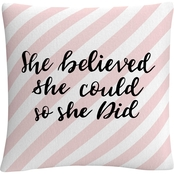 Trademark Fine Art She Believed She Could Pink Decorative Throw Pillow