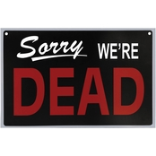 Morris Costumes We're Dead Sign