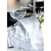 Vitamix Simply Entertaining Cookbook