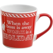 Gibson Home Gleeful When the Boss is Away Work is a Holiday Mug