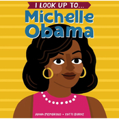 I Look Up To . . . Michelle Obama