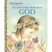My Little Golden Book About God (Hardcover)