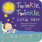 Twinkle, Twinkle Little Star: And Other Favorite Bedtime Rhymes