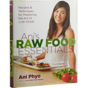 Ani's Raw Food Essentials: Recipes & Techniques for Mastering the Art of Live Food