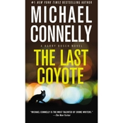 The Last Coyote: A Harry Bosch Novel