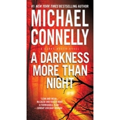 A Darkness More Than Night: A Harry Bosch Novel