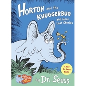 Horton and the Kwuggerbug and More Lost Stories (Hardcover)