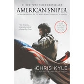 American Sniper: The Autobiography of the Most Lethal Sniper in U. S. History