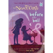 Never Girls: Before the Bell