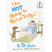 I Am Not Going To Get Up Today Book