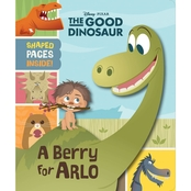 The Good Dinosaur: The Good Dinosaur (Novelty): A Berry For Arlo
