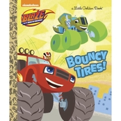 Bouncy Tires! (Blaze and the Monster Machines) Hardcover