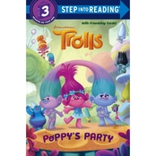 Poppy's Party: Step into Reading (DreamWorks Trolls)