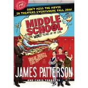 Middle School: The Worst Years of My Life (Hardcover)