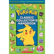 Pokemon Classic Collector's Handbook: An Official Guide to the First 151 Pokemon