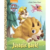 Jurassic Bark! (PAW Patrol) (Little Golden Book) Hardcover