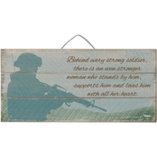 Highland Behind Every Soldier Slat Sign