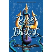 Rise of the Isle of the Lost: A Descendant's Novel