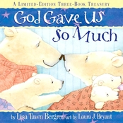 God Gave Us So Much: A Limited-Edition Three Book Treasury