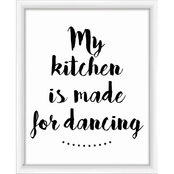 My Kitchen Is Made For Dancing Wall Art