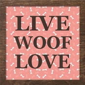 PTM Images Live Woof Love Decorative Frame Art