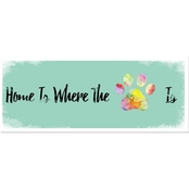 PTM Images Home is Where the Paw Is Decorative Plaque Wall Art