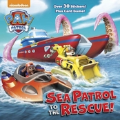 PAW Patrol: Sea Patrol to the Rescue! (Hardcover)
