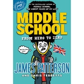 Middle School: From Hero to Zero (Hardcover)