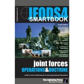 The Joint Forces Operations and Doctrine SMARTbook (4th edition)