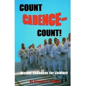 Count Cadence Count: Classic Cadences for Soldiers