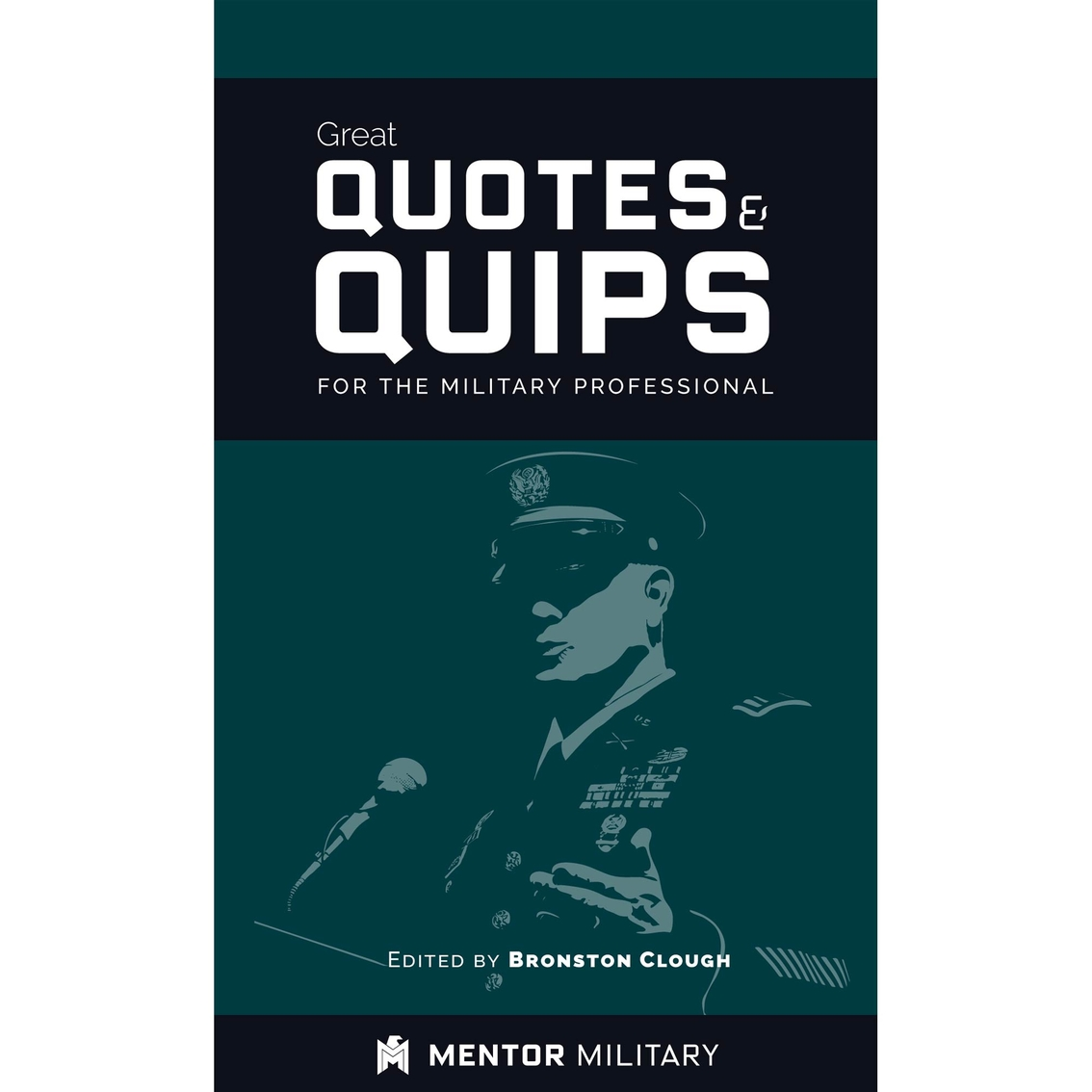 Professional Quotes Great Quotes And Quips For The Military Professional  Books